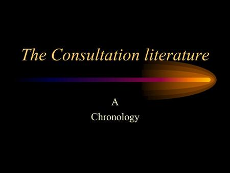 The Consultation literature