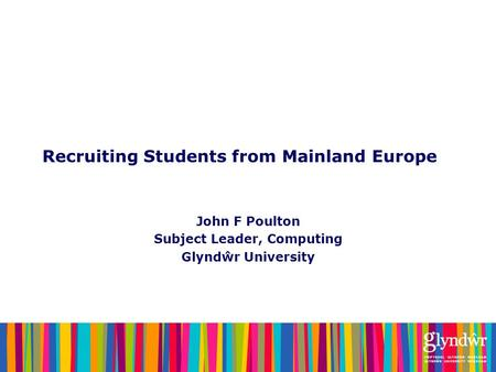 Recruiting Students from Mainland Europe
