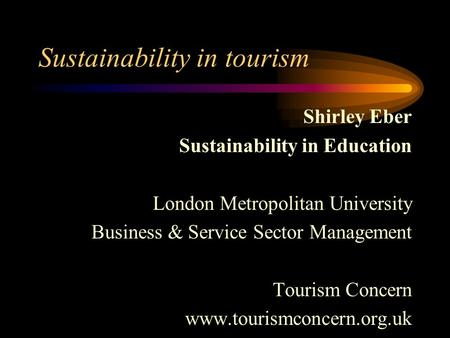 Sustainability in tourism