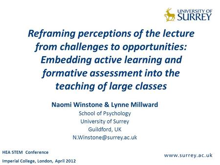 Reframing perceptions of the lecture from challenges to opportunities: Embedding active learning and formative assessment into the teaching of large classes.