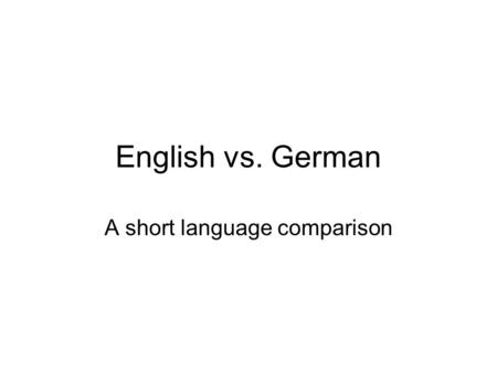 A short language comparison