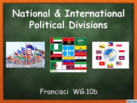 National & International Political Divisions Francisci WG.10b.