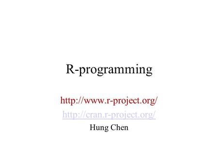 R-<strong>programming</strong> Hung Chen.
