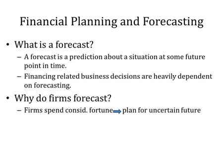 Financial Forecasting and Short-term Financing - ppt download