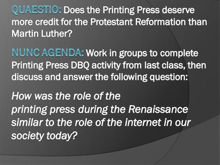 What was the most important consequence of the printing