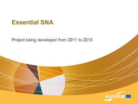 Essential SNA Project being developed from 2011 to 2013.