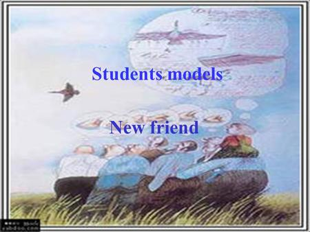 Students models New friend. First group : Some student go to the library to look for about some words that use in greetings. Second group : That group.
