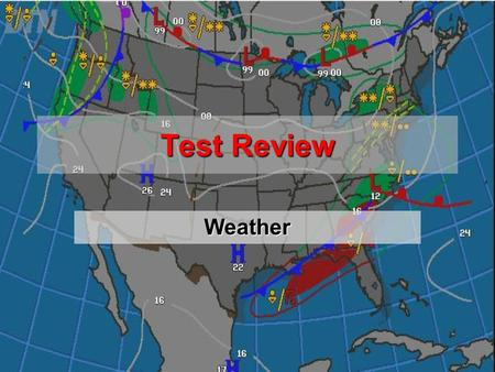 Test Review Weather. Definition of Weather All the various phenomena that occur in the atmosphere of a planet The specific condition of the atmosphere.