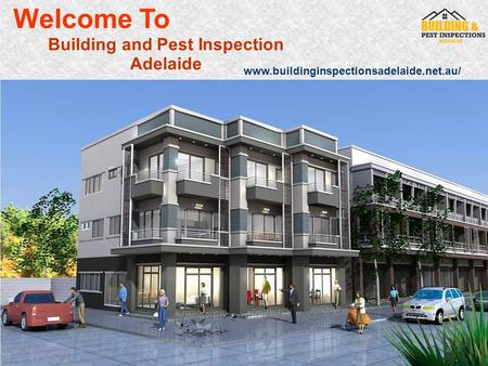 Building and Pest Inspection Adelaide Welcome To www.buildinginspectionsadelaide.net.au/