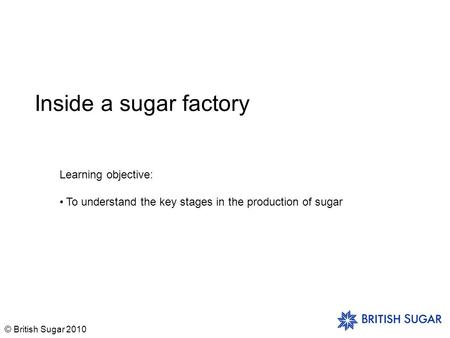 Sugar Manufacturing Process: - ppt video online download
