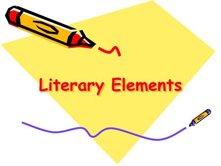 Literary Elements. What makes a great story? Plot, Setting, Characters, Conflict, Symbol, and Point of View are the main elements which fiction writers.