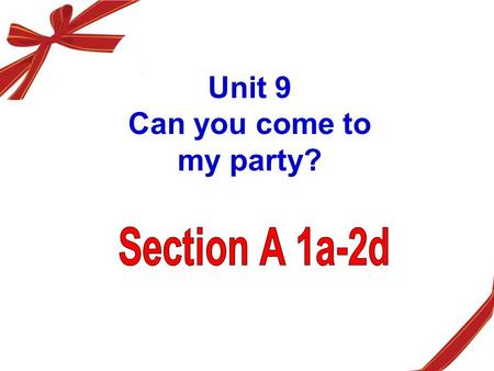 Unit 9 Can you come to my party? Language Goals: Make invitations Decline invitations accept invitations Talk about obligations.