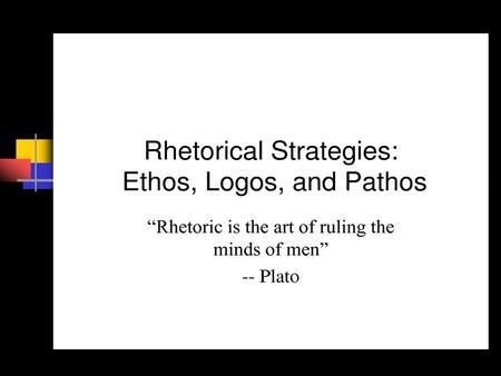 Definition of Rhetoric Rhetoric (n.)- The art of speaking or writing effectively. (In other words, HOW we give the impressions we give; HOW we say what.
