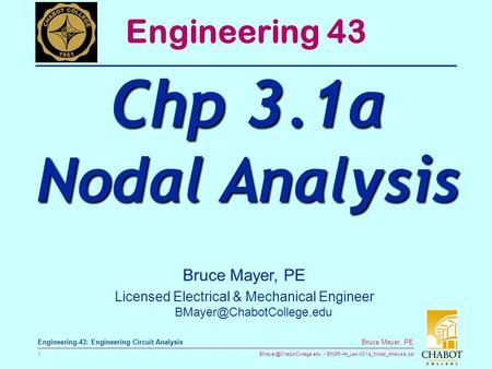 ENGR 44 Lec 03 1a Nodal Analysisppt 1 Bruce Mayer PE Engineering