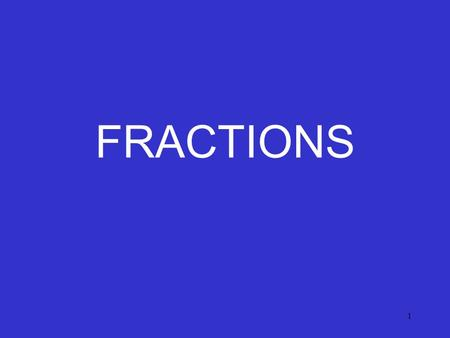 1 FRACTIONS. 2 VOCABULARY Fraction- a number that describes part of a whole or part of a set. Numerator- top number of a fraction that tells how many.