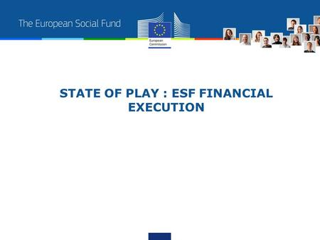 STATE OF PLAY : ESF FINANCIAL EXECUTION. 2 Overall 2012 ESF Budget Execution on 20/11/2012 Programmin g period 2012 Payment appropriation s mil.€ 2012.