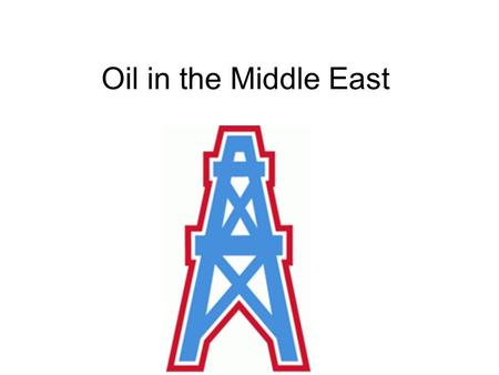 Oil in the Middle East. OPEC Organization <strong>of</strong> Petroleum Exporting Countries Meet regularly to decide how much oil to produce Goal is to increase profits.