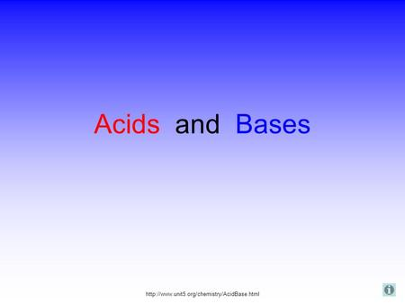 <strong>Acids</strong> and <strong>Bases</strong>