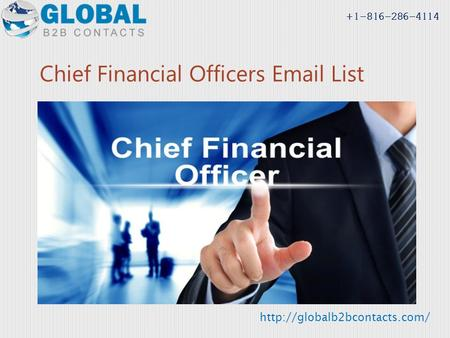 Chief Financial Officers  List  +1-816-286-4114.
