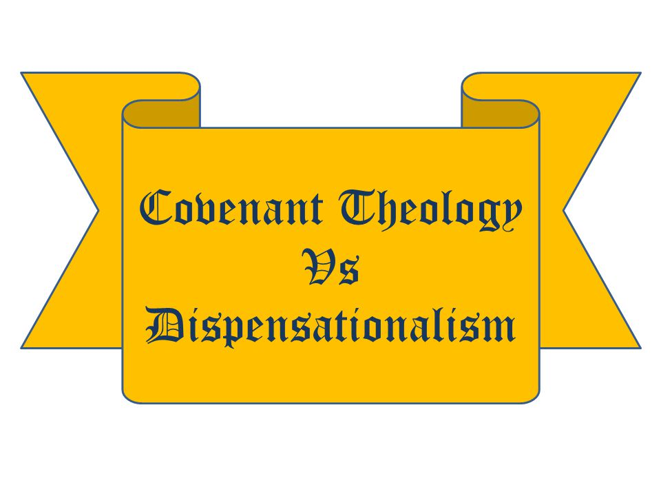 Theology vs dispensational theology reformed Are Calvinism