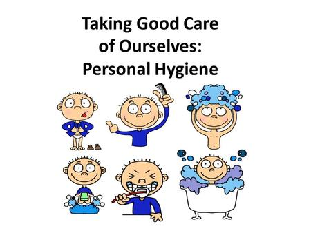Good Personal Hygiene Practices - ppt video online download