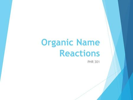 Organic Name Reactions - ppt video online download