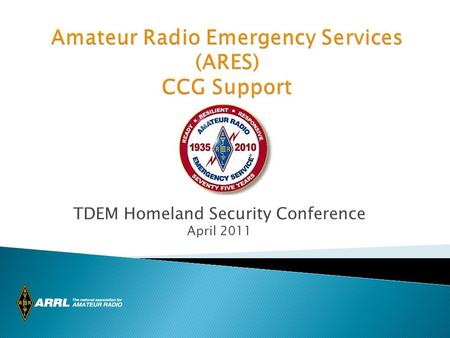 The ARES logo is Copyright © 2009, American Radio Relay