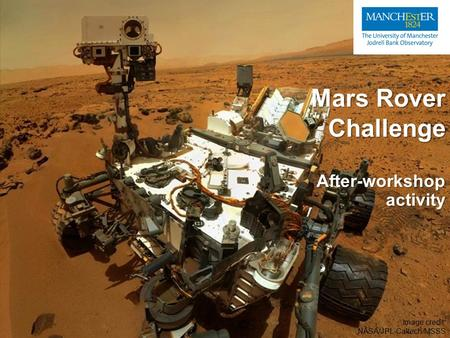 CURIOSITY ROVER – MARS EXPLORATION - ppt video online download