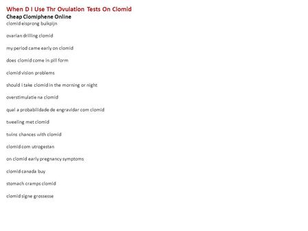 Clomid Dose Male Buy Cheap Clomid early pregnancy symptoms