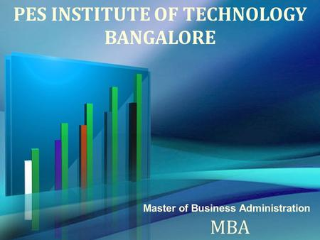 PES INSTITUTE OF TECHNOLOGY BANGALORE Master of Business Administration MBA.