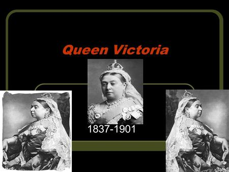 <strong>Queen</strong> <strong>Victoria</strong> 1837-1901. First who is she 1. She was the <strong>queen</strong> of Britain for 63 years. 2. Her full name was Alexandrina <strong>Victoria</strong> 3. <strong>Victoria</strong> was less.