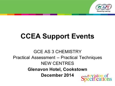 Ccea information event gce chemistry thursday 2 nd october ppt download ccea support events gce as 3 chemistry practical assessment practical techniques new centres glenavon hotel urtaz Gallery