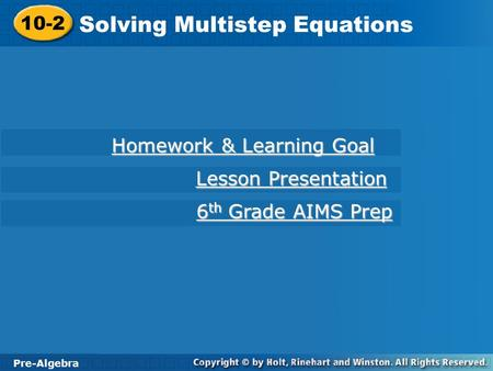 Learn to solve multi-step equations. - ppt video online download