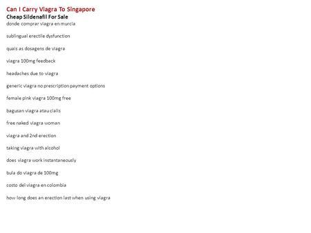 Do you need prescription for viagra in singapore canada viagra drugs