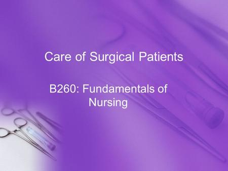 Care of Surgical Patients