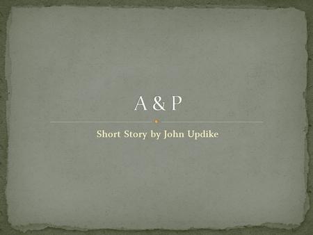 a & p john updike setting