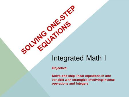 Holt CA Course Solving Equations Containing Integers Warm Up Warm Up ...
