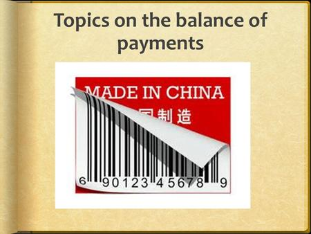 Topics on the balance of payments. Consequences of persistent <strong>current</strong> <strong>account</strong> <strong>deficits</strong> and financial <strong>account</strong> surpluses.