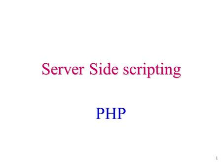 1 Server Side scripting PHP. 2 What is PHP? PHP stands for PHP: Hypertext Preprocessor PHP is a server-side scripting language, like <strong>ASP</strong> PHP scripts are.