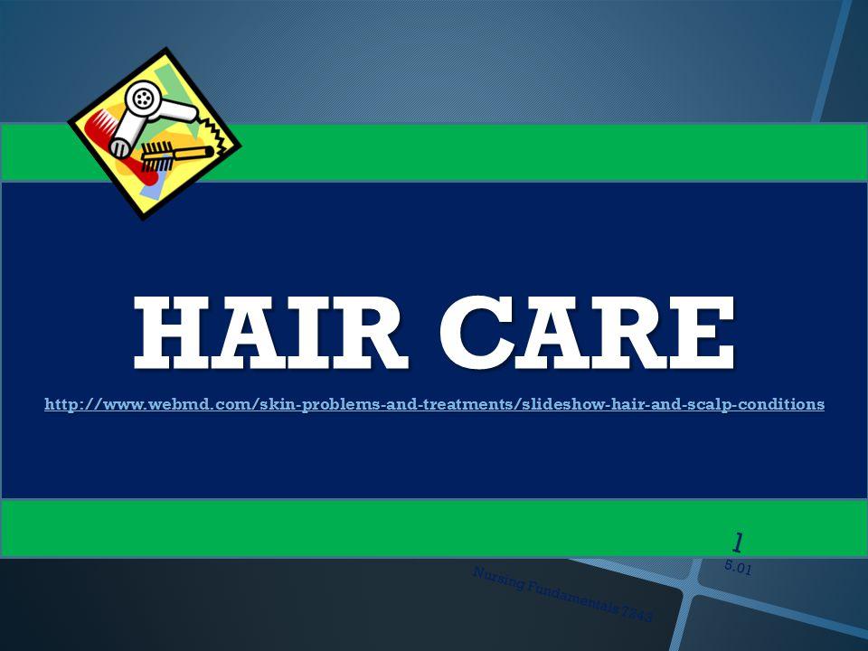 5 01 Nursing Fundamentals Hair Care Ppt Download