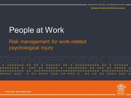 People at Work Risk management for work-related psychological injury.