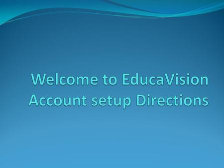 This Directions will show you how to: Set up an account Enroll in a Free demo course Enroll in a Full course.