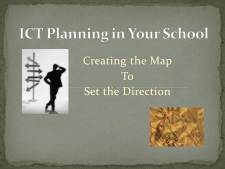 Creating the Map To Set the Direction. Educational Positioning System (EPS – a play on GPS)