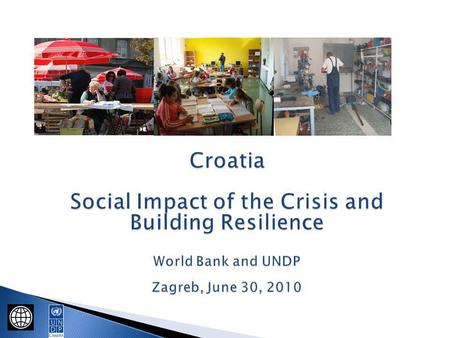 To determine the impact of the crisis on labor markets and poverty To assess the effectiveness of employment and social safety net policies in response.