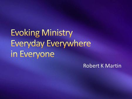 Robert K Martin. Self Others Community Self – Desire / Vision Others – Desire / Vision Community – Desire / Vision.