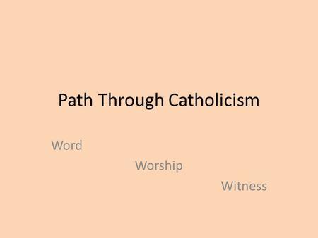 Path through catholicism online