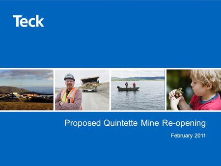Proposed Quintette Mine Re-opening February 2011.