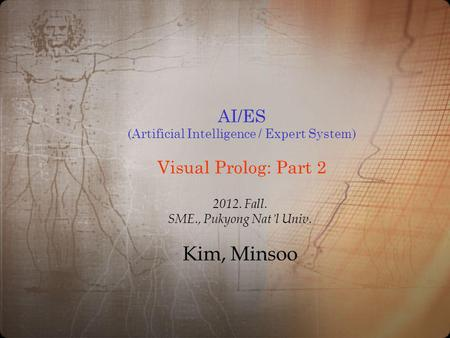 AI/ES (Artificial Intelligence / Expert System) Visual Prolog: Part 2