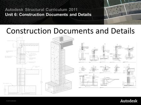 Construction Documents and Details