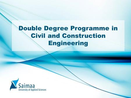 Double Degree Programme in Civil and Construction Engineering.